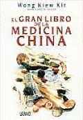El Gran Libro de la Medicina China / The Complete Book of Chinese Medicine