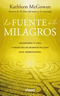 La Fuente de los Milagros = The Source of Miracles