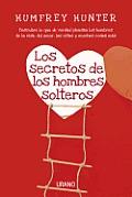 Los Secretos de Los Hombres Solteros