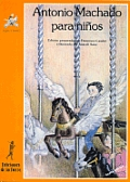 Antonio Machado Para Ninos