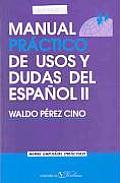 Manual prâactico de usos y dudas del espaänol