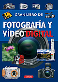 Fotografia y Video Digital (Gran Libro de...)