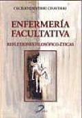 Enfermeria Facultativa: Reflexiones Filosofico Eticas