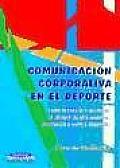 Comunicacion Corporativa En El DePorte
