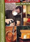 Carpinteria Para El Hogar/ Carpentry for the Home