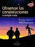 Observar Las Constelaciones/ Observe the Constellations