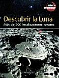 Descubrir La Luna / Discovering the Moon