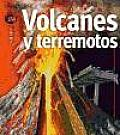Volcanes Y Terremotos / Volcanoes and Earthquakes
