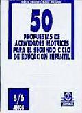 50 Propuestas de Actividades Motrices Para 5/6 Anos
