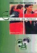 Direccion y Entrenamiento de Equipos de Futbol