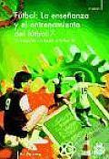 Ensenanza y Entrenamiento del Futbol 7