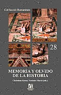 Memoria Y Olvido De La Historia/ Memory and the Oblivian of History