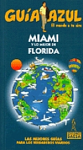 Miami Y Lo Mejor De Florida/ Miami an the Best of Florida