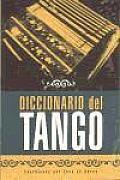 Diccionario Del Tango / Dictionary of Tango