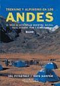 Trekking y Alpinismo En Los Andes