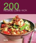 200 recetas para wok / 200 Wok Recipes