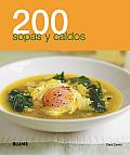 200 Sopas y Caldos (200 Recetas)