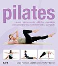 Pilates: La Guia Mas Accesible, Didactica y Completa Para Principiantes, Nivel Intermedio y Avanzado