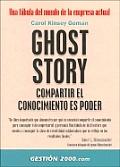 Ghost Story Compartir El Conocimiento Es Poder