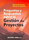 Preguntas y Respuestas Sobre La Gestion de Proyectos
