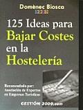 125 Ideas Para Bajar Costes En La Hosteleria