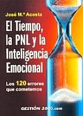 El Tiempo, La Pnl y La Inteligencia Emocional