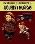Juguetes y Munecas - Enc. del Coleccionista