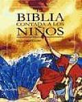 La Biblia Contada a Los Ninos
