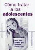Como Tratar a Los Adolescentes