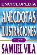 Enciclopedia de Anecdotas - Vol. 1