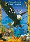 Aves (Birds) (Exploradores de National Geographic)