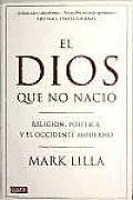 El Dios Que No Nacio / the Stillborn God