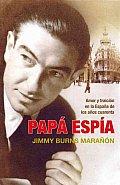 Papa Espia / Papa Spy