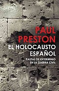El Holocausto Espanol / the Spanish Holocaust