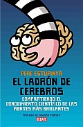 El Ladron De Cerebros / the Brain Thief