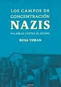 Los Campos de Concentracion Nazis Palabras Contra El Olvido