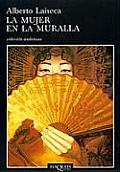 La Mujer En La Muralla: The Woman on the Wall