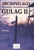 Archipielago Gulag - 2