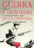 Guerra y vicisitudes de los espaänoles