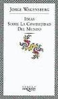 Ideas Sobre La Complejidad del Mundo