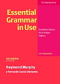 Essential Grammar in Use Spanish Edition with Answers: Gramatica Basica de La Lengua Inglesa