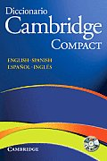 Diccionario Bilingue Cambridge Spanish-English Compact Edition with CDROM