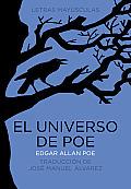 El Universo de Poe (Letras Mayusculas. Clasicos Universales)