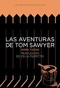 Las Aventuras de Tom Sawyer (Letras Mayusculas. Clasicos Universales Letras Mayusculas. C)