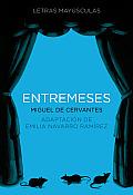 Entremeses (Letras Mayusculas. Clasicos Castellanos)