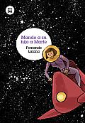 Mande a Su Hijo a Marte (Grandes Lectores)