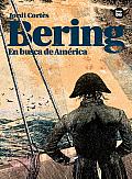 Bering: En Busca de America (Descubridores Exploradores)