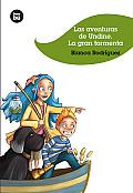 Las Aventuras de Undine: La Gran Tormenta (Jovenes Lectores)