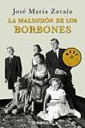 La maldicion de los Borbones/ The...