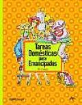 Tareas Domesticas Para Emancipados/ Domestic Tasks for Emancipated People